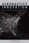 Aeronautics Innovation : NASA's Challenges and Opportunities - eBook