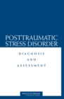 Posttraumatic Stress Disorder : Diagnosis and Assessment - eBook