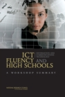 ICT Fluency and High Schools : A Workshop Summary - eBook