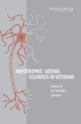 Amyotrophic Lateral Sclerosis in Veterans : Review of the Scientific Literature - eBook