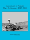 Assessment of NASA's Mars Architecture 2007-2016 - eBook