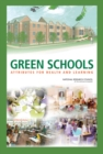 Green Schools : Attributes for Health and Learning - eBook