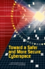 Toward a Safer and More Secure Cyberspace - eBook