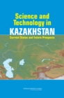 Science and Technology in Kazakhstan : Current Status and Future Prospects - eBook