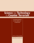 Science and Technology to Counter Terrorism : Proceedings of an Indo-U.S. Workshop - eBook