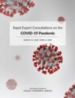 Rapid Expert Consultations on the COVID-19 Pandemic : March 14, 2020-April 8, 2020 - Book