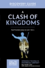 A Clash of Kingdoms Discovery Guide : Paul Proclaims Jesus As Lord - Part 1 - eBook