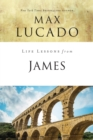 Life Lessons from James : Practical Wisdom - eBook