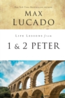Life Lessons from 1 and 2 Peter : Between the Rock and a Hard Place - Book