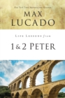 Life Lessons from 1 and 2 Peter : Between the Rock and a Hard Place - eBook