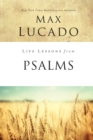 Life Lessons from Psalms : A Praise Book for God's People - Book