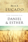 Life Lessons from Daniel and Esther : Faith Under Pressure - Book