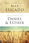 Life Lessons from Daniel and Esther : Faith Under Pressure - eBook