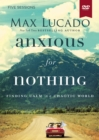 Anxious for Nothing Video Study : Finding Calm in a Chaotic World - Book