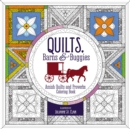 Quilts, Barns and   Buggies Adult Coloring Book : Amish Quilts and Proverbs Coloring Book - Book