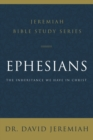 Ephesians : The Inheritance We Have in Christ - eBook
