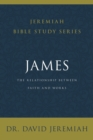 James : The Relationship Between Faith and Works - Book