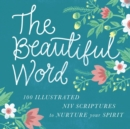 The Beautiful Word : Revealing the Goodness of Scripture - eBook