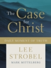 The Case for Christ Daily Moment of Truth - eBook