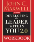 Developing the Leader Within You 2.0 Workbook - Book