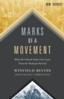 Marks of a Movement : What the Church Today Can Learn From the Wesleyan Revival - Book