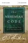 The Nehemiah Code Study Guide : It's Never Too Late for a New Beginning - Book