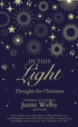 In This Light : Thoughts for Christmas - Book