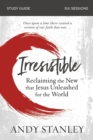 Irresistible Study Guide : Reclaiming the New That Jesus Unleashed for the World - Book