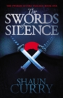 The Swords of Silence : Book 1: The Swords of Fire Trilogy - eBook