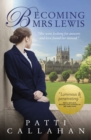 Becoming Mrs. Lewis : The Improbable Love Story of Joy Davidman and C. S. Lewis - eBook