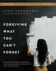 Forgiving What You Can't Forget Study Guide : Discover How to Move On, Make Peace with Painful Memories, and Create a Life That's Beautiful Again - Book