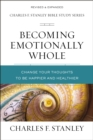 Becoming Emotionally Whole : Change Your Thoughts to Be Happier and Healthier - Book