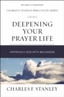 Deepening Your Prayer Life : Approach God with Boldness - eBook