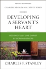 Developing a Servant's Heart : Become Fully Like Christ by Serving Others - Book