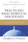 Practicing Basic Spiritual Disciplines : Follow God's Blueprint for Living - Book