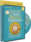How Happiness Happens Study Guide With DVD - Book