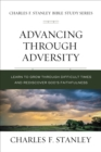Advancing Through Adversity : Rediscover God's Faithfulness Through Difficult Times - eBook