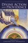 Divine Action and Providence : Explorations in Constructive Dogmatics - Book