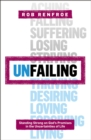 Unfailing : Standing Strong on God's Promises in the Uncertainties of Life - eBook