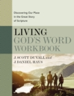 Living God's Word Workbook : Discovering Our Place in the Great Story of Scripture - Book