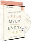 Jesus Over Everything Study Guide With DVD - Book