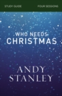 Who Needs Christmas Study Guide - eBook