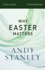 Why Easter Matters Study Guide - eBook