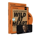 Wild at Heart Study Guide with DVD Updated Edition : Discovering the Secret of a Man's Soul - Book