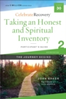 Taking an Honest and Spiritual Inventory Participant's Guide 2 : A Recovery Program Based on Eight Principles from the Beatitudes - eBook
