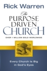 The Purpose Driven Church : Every Church Is Big in God's Eyes - Book