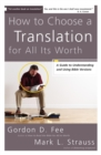 How to Choose a Translation for All Its Worth : A Guide to Understanding and Using Bible Versions - Book