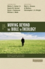 Four Views on Moving beyond the Bible to Theology - eBook