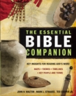 The Essential Bible Companion : Key Insights for Reading God's Word - eBook