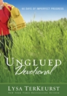 Unglued Devotional : 60 Days of Imperfect Progress - eBook
